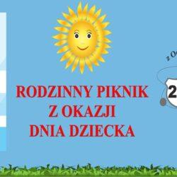 Rodzinny Piknik z okazji Dnia Dziecka